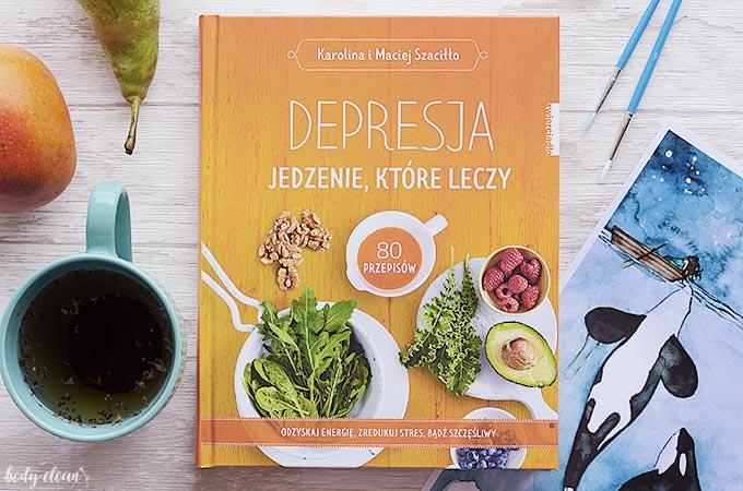 Depresja jedzenie które leczy opinie recenzja